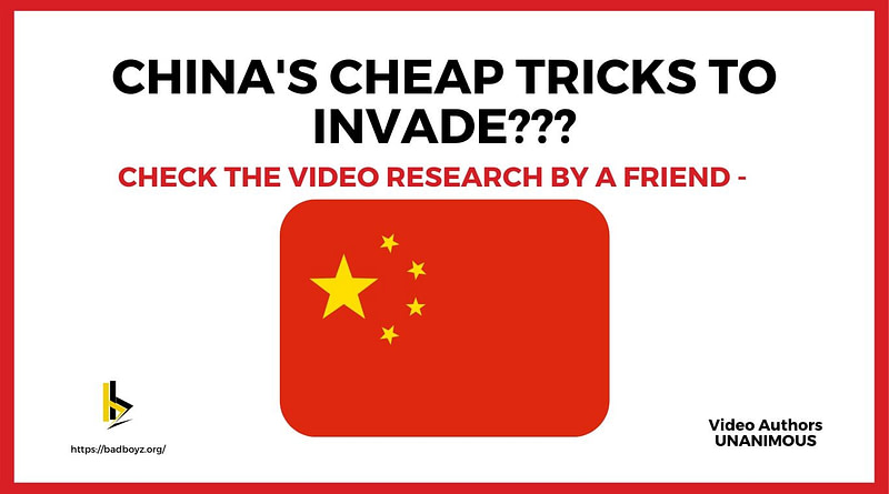 China Cheap Tricks to Invade India - badboyz