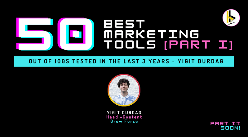 50 BEST Marketing Tools [PART I] - bADboyZ