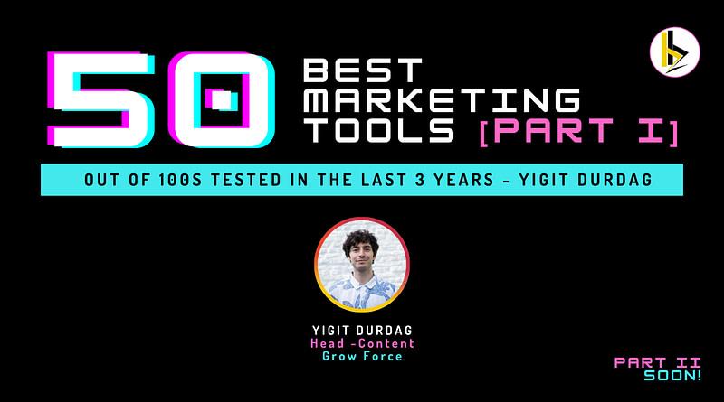 50 BEST Marketing Tools [PART I] - bADboyZ